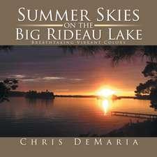 Summer Skies on the Big Rideau Lake