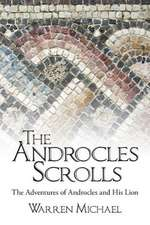 The Androcles Scrolls