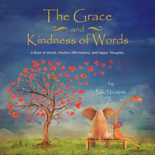 The Grace and Kindness of Words