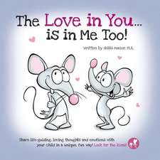 The Love in You ... Is in Me Too!