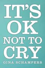 It's Ok Not to Cry:  Spiritual Enlightenment and the Golden Mean Revelation