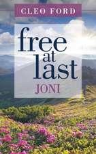 Free at Last:  Joni