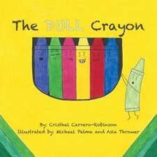 The Dull Crayon