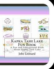 Kapka Tash Lake Fun Book