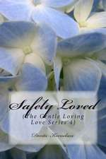 Safely Loved (the Gentle Loving Love Series 4)