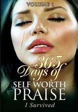 365 Days of Self Worth Praise