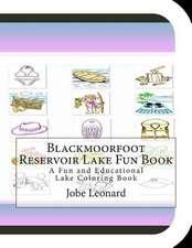 Blackmoorfoot Reservoir Lake Fun Book