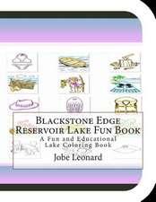 Blackstone Edge Reservoir Lake Fun Book