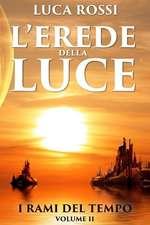 L'Erede Della Luce