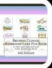 Brushes Clough Reservoir Lake Fun Book