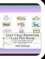 Colt Crag Reservoir Lake Fun Book