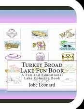 Turkey Broad Lake Fun Book