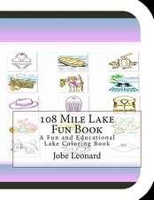 108 Mile Lake Fun Book