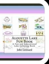Alouette Lake Fun Book