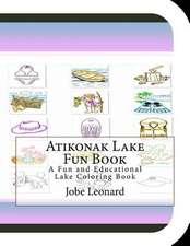 Atikonak Lake Fun Book