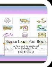 Baker Lake Fun Book