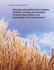 Deconstructing Wheat Price Spikes