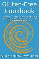 Gluten-Free Cookbook (5 Books in 1)
