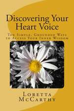 Discovering Your Heart Voice