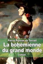 La Bohemienne Du Grand Monde