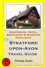 Stratford-Upon-Avon Travel Guide