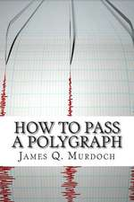 How to Pass a Polygraph