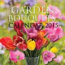 Garden Bouquets Calendar 2015