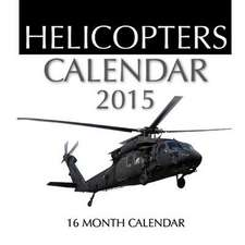 Helicopters Calendar 2015