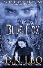 Blue Fox (Spectrum Series - Book 2)
