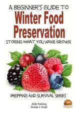 A Beginner's Guide to Winter Food Preservation - Storing What You Have Grown