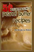 50 Decadent Peanut Butter Recipes