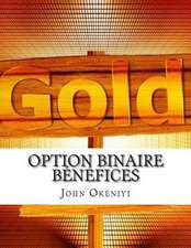 Option Binaire Benefices