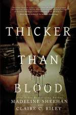 Thicker Than Blood