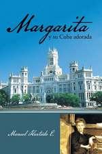 Margarita y Su Cuba Adorada