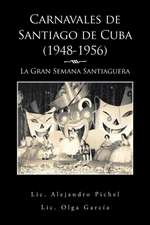 Carnavales de Santiago de Cuba (1948-1956)