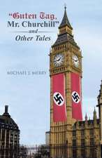 Guten Tag, Mr. Churchill and Other Tales:  Informes de Practica Profesional