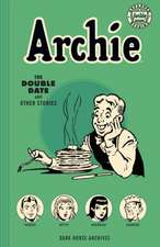 Archie Archives: The Double Date And Other Stories