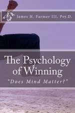 The Psychology of Winning