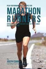Peak Performance Meal Recipes for Marathon Runners