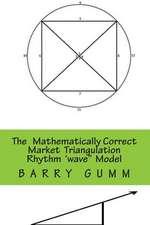 The Mathematically Correct Wave Triangulation Rhythm Model