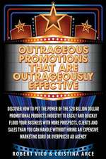Outrageous Promotions That Are Outrageously Effective