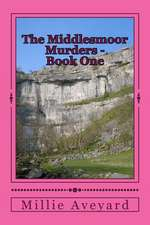 The Middlesmoor Murders - Book One