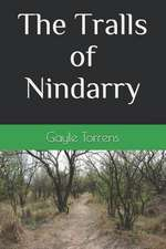 The Tralls of Nindarry