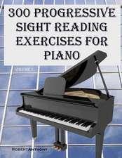 300 Progressive Sight Reading Exercises for Piano
