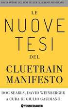 Le Nuove Tesi del Cluetrain Manifesto