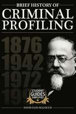 A Brief History of Criminal Profiling