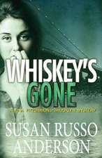 Whiskey's Gone
