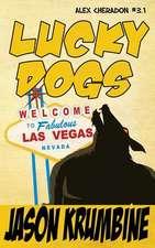 Lucky Dogs (Alex Cheradon #3.1)
