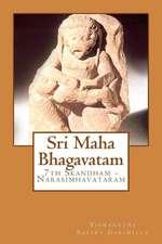 Sri Maha Bhagavatam