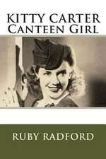 Kitty Carter Canteen Girl